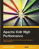 Apache Solr High Performance (English Edition)