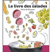 Livre des salades: 50 idées de salades au rythme des saisons (French Edition)
