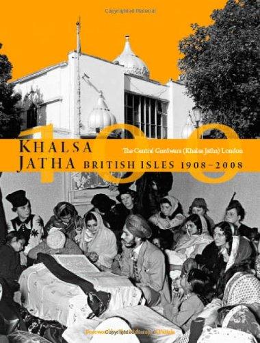 Khalsa Jatha British Isles 1908-2008 por Peter Bance