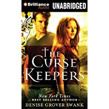 The Curse Keepers by Denise Grover Swank (2013-11-19)