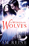Of Wings and Wolves: The Cain Chronicles (English Edition)