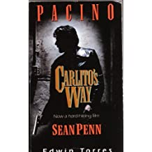 Carlito's Way by Edwin Torres (1994-01-06)