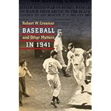 Baseball and Other Matters in 1941 by Robert W. Creamer (2000-02-01)