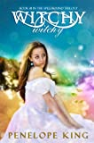Witchy, Witchy (Spellbound Trilogy #1) by Penelope King