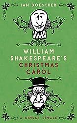 William Shakespeare's Christmas Carol (Kindle Single) (English Edition)
