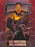 Blackbook Éditions - Earthdawn JDR : Le Recueil du Joueur