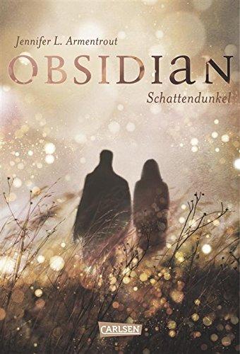 Buchseite und Rezensionen zu 'Obsidian, Band 1: Obsidian. Schattendunkel' von Jennifer L. Armentrout