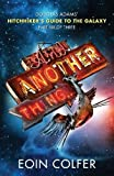 And Another Thing ...: Douglas Adams' Hitchhiker's Guide to the Galaxy. As heard on BBC Radio 4
