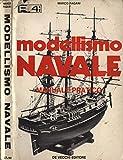 Scarica Libro Modellismo navale Manuale pratico (PDF,EPUB,MOBI) Online Italiano Gratis