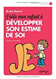 Telecharger Livres J aide mon enfant a developper son estime de soi (PDF,EPUB,MOBI) gratuits en Francaise