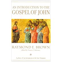 An Introduction to the Gospel of John (Anchor Bible Reference) (The Anchor Yale Bible Reference Library)
