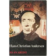 Hans Christian Andersen as an artist (DK books)