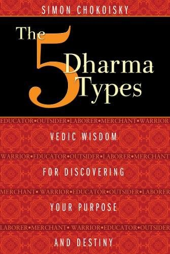 Ebook] PDF The Five Dharma Types: Vedic Wisdom for Discovering Your