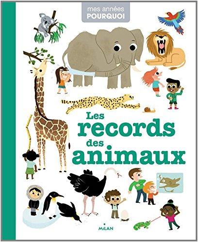 Les records des animaux par Erell Gueguen