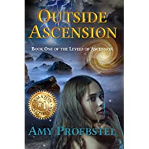 Outside Ascension: Book One of the Levels of Ascension (English Edition)