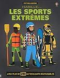 Habille... Les sports extrêmes...
