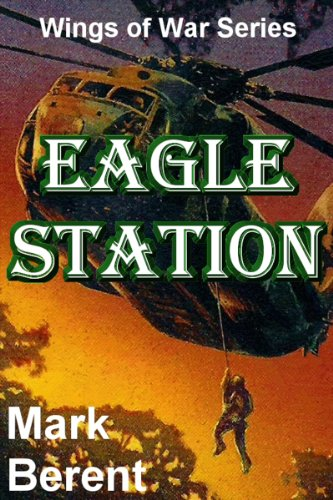 eagle-station-an-historical-novel-of-war-and-politics-wings-of-war-book-4-english-edition