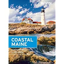 Moon Coastal Maine: Including Acadia National Park (Moon Handbooks)