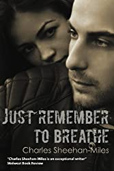 Just Remember to Breathe