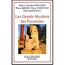 Les grands mystères des pyramides