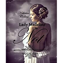 Lady Madeline in Not: Love is waiting- Reihe