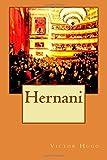 Hernani by Victor Hugo (2015-02-21) - CreateSpace Independent Publishing Platform - 21/02/2015