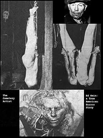 The Cemetery Artist Ed Gein A True American Horror Story