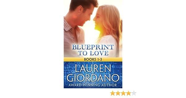 Blueprint to love books 1 3 english edition ebook lauren blueprint to love books 1 3 english edition ebook lauren giordano amazon kindle shop malvernweather Choice Image