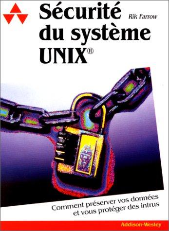 Sécurité du système Unix par Rik Farrow