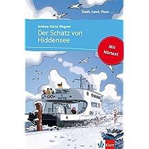 Der Schatz von Hiddensee: Buch mit eingebettetem Audio-File A1 (Stadt, Land, Fluss ...) (German Edition)