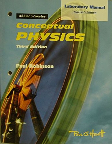 Conceptual Physics (Laboratory Manual Teacher's Edition, Third Edition)