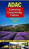 ADAC Camping Caravaning Führer Südeuropa 2010 (ADAC Campingführer)