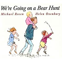 [(We're Going on a Bear Hunt)] [Author: Helen Oxenbury , Michael Rosen] published on (October, 1997)