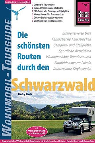 Reise Know-How Wohnmobil-Tourguide Schwarzwald: Die schönsten Routen