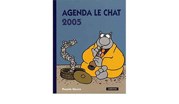 Amazon.fr agenda le chat 2005 : grand format philippe geluck