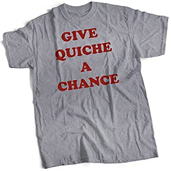 Give Quiche A Chance Mens Premium T-Shirt Heather Grey Small