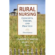 Rural Nursing, Third Edition: Concepts, Theory, and Practice