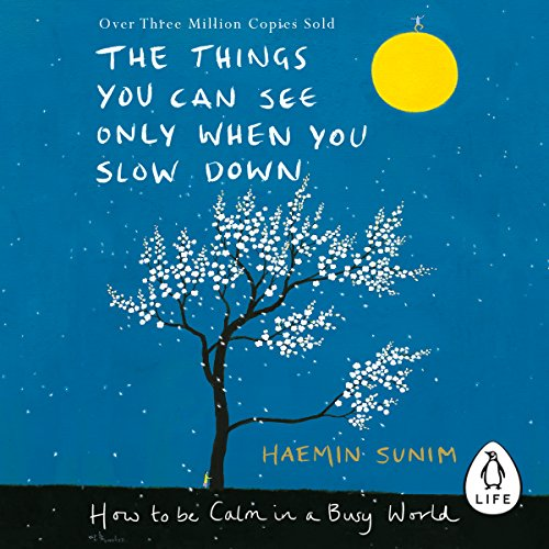 The Things You Can See Only When You Slow Down: How to be Calm in a Busy World Test