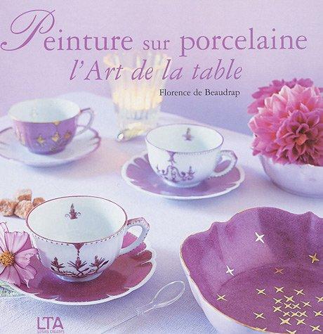 PEINTURE PORCELAINE ART TABLE