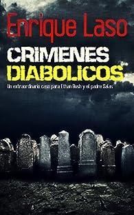 Crímenes diabólicos par Enrique Laso