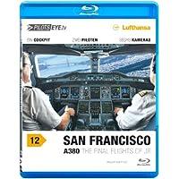 PilotsEYE.tv | SAN FRANCISCO A380 |:| Blu-ray Disc® |:| Cockpitflug LUFTHANSA | Airbus A380 | The final flights of JR | Bonus: Toulouse Simulator