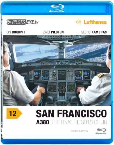 pilotseyetv-a380-san-francisco-blu-ray-disc-flightdeck-lufthansa-a380-the-final-flights-of-jr-bonus-