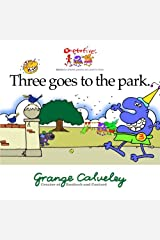 Three goes to the park: Volume 1 Paperback