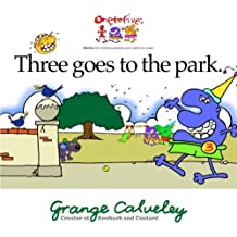Three goes to the park: Volume 1