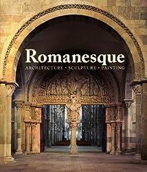Romanesque: Architecture, Sculpture, Painting