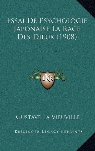 Essai de Psychologie Japonaise La Race Des Dieux (1908)