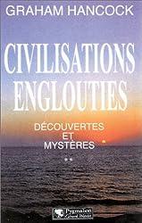 Civilisations englouties - Découvertes et Mystères, tome 2