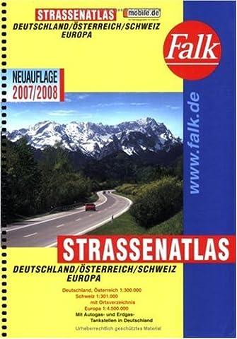Falk Straßenatlas Deutschland /Österreich /Schweiz /Europa 2009/2010: Mit Ortsverzeichnis und Autogas-/Erdgas-Tankstellen in Deutschland, Österreich, Schweiz