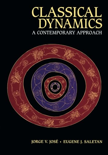 Classical Dynamics: A Contemporary Approach por Jorge V. Jose