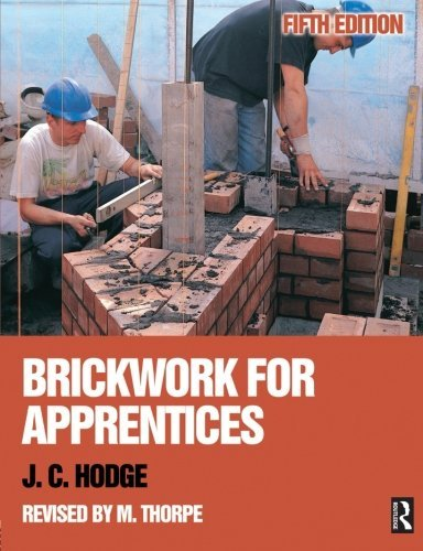Brickwork for Apprentices, 5th ed by J. C. Hodge (2006-03-03)